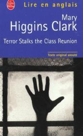 Vente livre :  Terror stalks the class reunion  - Mary Higgins Clark - Higgins-Clark-M - Mary Higgins Clark