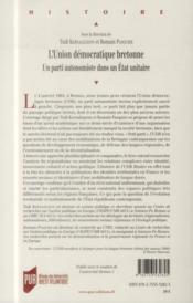 L'union démocratique bretonne ; un parti autonomiste dans un Etat unitaire - 4ème de couverture - Format classique