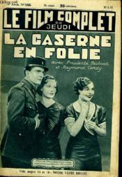 Le Film Complet Du Jeudi N° 1645 - 14e Annee - La Caserne En Folie - Couverture - Format classique