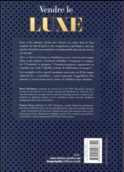 Vendre le luxe ; techniques et psychologie pour une vente (plus) efficace (2e édition) - 4ème de couverture - Format classique