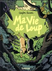 Ma vie de loup  - Clayton Junior