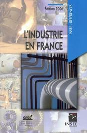 Vente livre :  L'industrie en france (édition 2006)  - Sessi