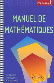 Manuel de mathématiques ; Première L - Intérieur - Format classique