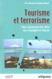 Tourisme Et Terrorisme Des Vacances De Reve Aux Voyages A Risque - Intérieur - Format classique