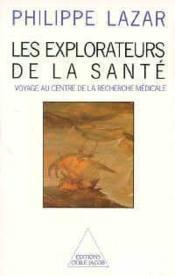 Les Explorateurs De La Sante - Couverture - Format classique