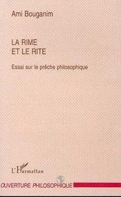 La Rime Et Le Rite ; Essai Sur Le Preche Philosophique - Intérieur - Format classique