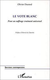 Vote Blanc Pour Un Suffragevraiment Universel - Intérieur - Format classique