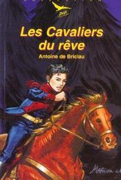 Les Cavaliers Du Reve - Intérieur - Format classique