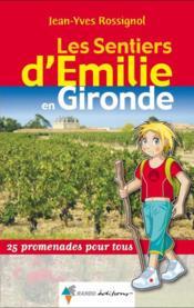 Les Sentiers D'Emilie En Gironde - Couverture - Format classique