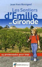 Les Sentiers D'Emilie En Gironde - Intérieur - Format classique