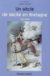 Un siecle de laicite en bretagne 1905-2005 - Intérieur - Format classique