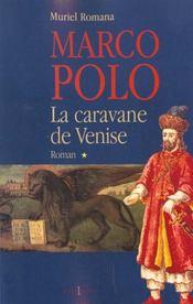 Marco polo, t.i : la caravane de venise - Intérieur - Format classique