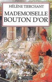 Mademoiselle Bouton D'Or - Couverture - Format classique