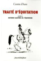 Traité d'équitation et histoire illustrée de l'équitation - Couverture - Format classique