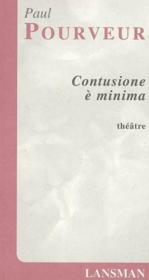 Contusione e minima - Couverture - Format classique