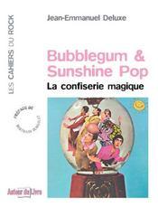Bubblegum et sunshine pop ; la confiserie magique - Intérieur - Format classique