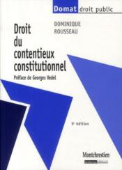 Droit du contentieux constitutionnel  - Dominique Rousseau