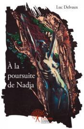 A La Poursuite De Nadja - Couverture - Format classique