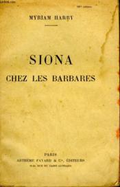 Siona Chez Les Barbares. - Couverture - Format classique