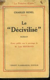 Le Decivilise. - Couverture - Format classique