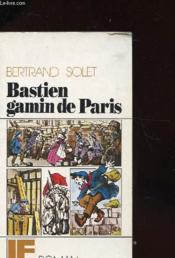 Bastien Gamin De Paris - Couverture - Format classique