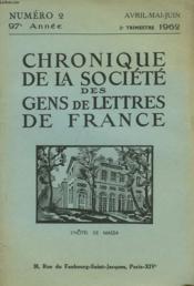 CHRONIQUE DE LA SOCIETE DES GENS DE LETTRES DE FRANCE N°2, 97e ANNEE ( 2E TRIMESTRE 1962) - Couverture - Format classique