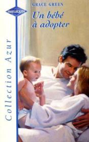Un Bebe A Adopter - The Baby Project - Couverture - Format classique