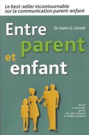 Entre parent et enfant - Couverture - Format classique