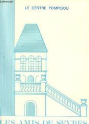 Les Amis De Sevres N°103 - Le Centre Pompidou - Couverture - Format classique