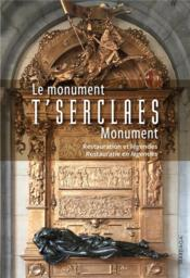 Vente  Le monument T'Serclaes ; restauration et légendes  - Antoine Amarger - Collectif