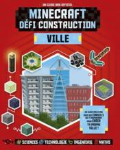 Vente  Minecraft ; défi construction ; ville  - Anne Rooney - Jonathan Green - Juliet Stanley