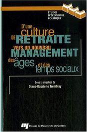 D¿une culture de retraite vers un nouveau management des âges et des temps sociaux - Intérieur - Format classique