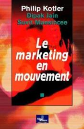 Le Marketing En Mouvement Evm - Couverture - Format classique