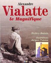 Alexandre vialatte la magnifique, textes choisis, illustration jaqcues poinson - Intérieur - Format classique