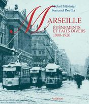 Marseille ; événements et faits divers, 1900-1920 - Intérieur - Format classique