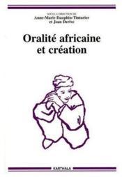 Oralite Africaine Et Creation - Couverture - Format classique
