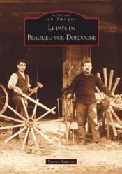 Le pays de Beaulieu-sur-Dordogne - Couverture - Format classique
