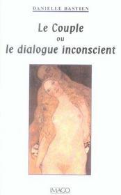 Le Couple Ou Le Dialogue Inconscient - Intérieur - Format classique