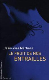 Le Fruit De Nos Entrailles - Intérieur - Format classique