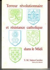 Terreur revolutionnaire et resistance catholique - Couverture - Format classique