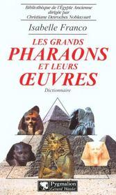 Les grands pharaons et leurs oeuvres - Intérieur - Format classique