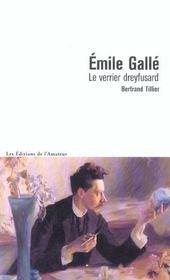 Emile Gallé - le verrier dreyfusard - Intérieur - Format classique