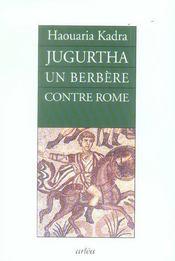 Jugurtha, Un Berbere Contre Rome - Intérieur - Format classique