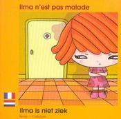 Ilma N'Est Pas Malade Francais Neerlandais - Intérieur - Format classique