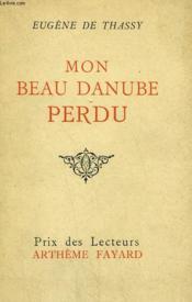 Mon Beau Danube Perdu. - Couverture - Format classique
