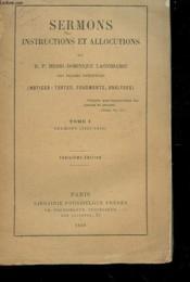 Sermons - Instruction Et Allocution - Notices, Texte, Fragments, Analyse - Tome 1 Sermons 1825-1849 - Couverture - Format classique