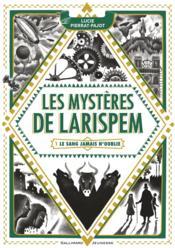 Les mystères de Larispem t.1 ; le sang n'oublie jamais - Couverture - Format classique