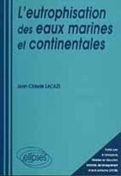 L'Eutrophisation Des Eaux Marines Et Continentales - Intérieur - Format classique