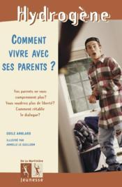 Comment vivre avec ses parents ? - Couverture - Format classique