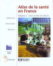 Atlas De La Sante En France T.1 ; Les Causes De Deces - Intérieur - Format classique